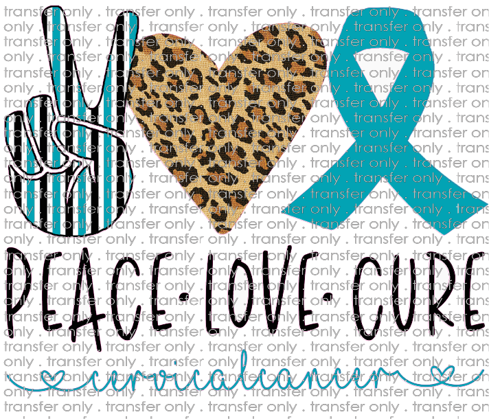PEACE 81 Peace Love Cure Cervical Cancer