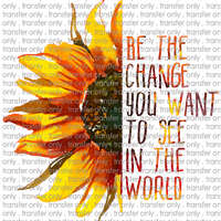 QU 1 Be the Change Sunflower