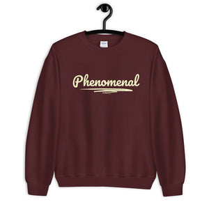 Phenomenal Sweatshirt