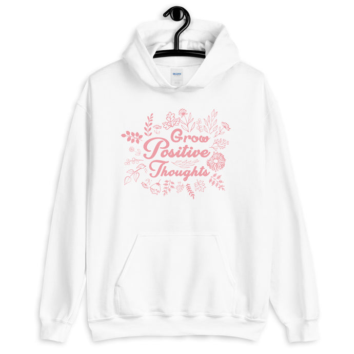 Grow Positive Thoughts Hoodie