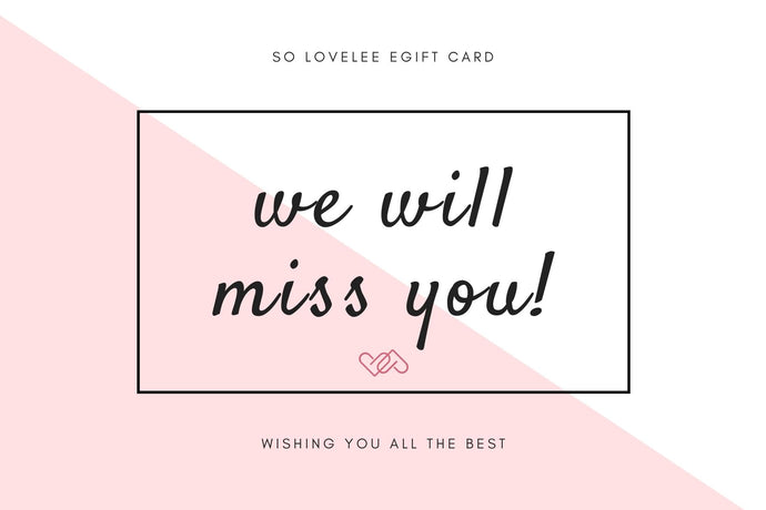 We Will Miss You EGift Card