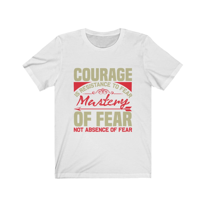 Fear & Courage Unisex Jersey Short Sleeve Tee