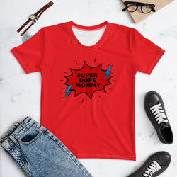 Super Dope Mommy T-shirt
