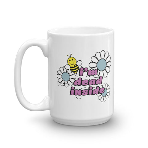 I'm Dead Inside Bee and Daisies Mug