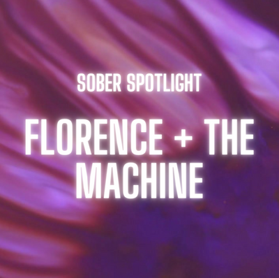Florence + The Machine, Sober Curious Rebels