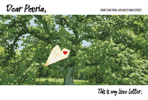 1000 Love Letters to Peoria: Sending my Love.