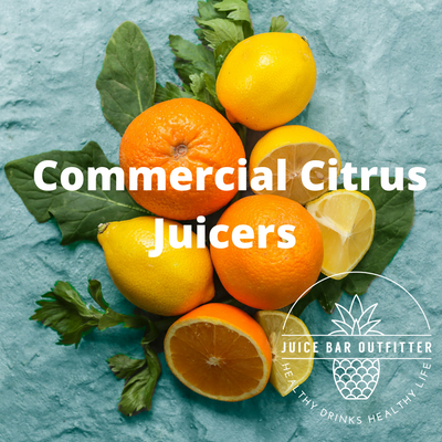 Choosing a Commercial Citrus Juicer