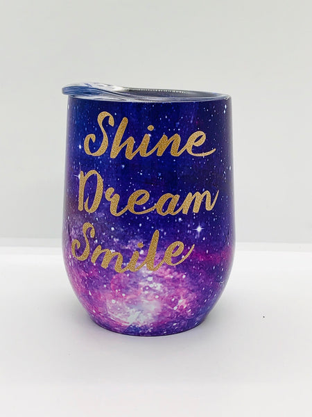 Shine Dream Smile Tumbler