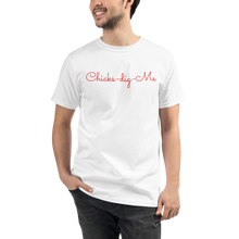 Load image into Gallery viewer, Chicks-dig-me T-Shirt