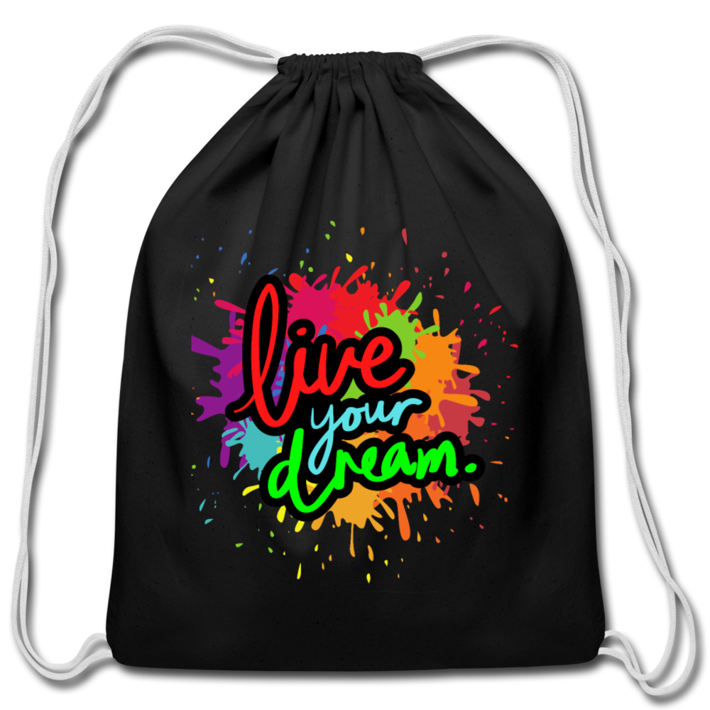 Live your dream Drawstring Bag - black