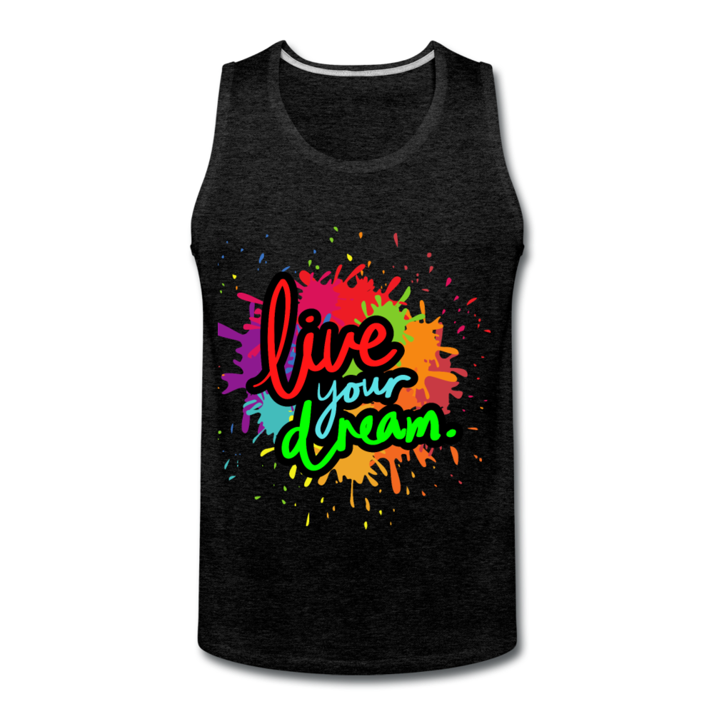 Men's Tank- Live Your Dream - charcoal gray