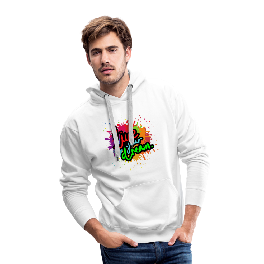 Men's Hoodie- Live Your Dream - white