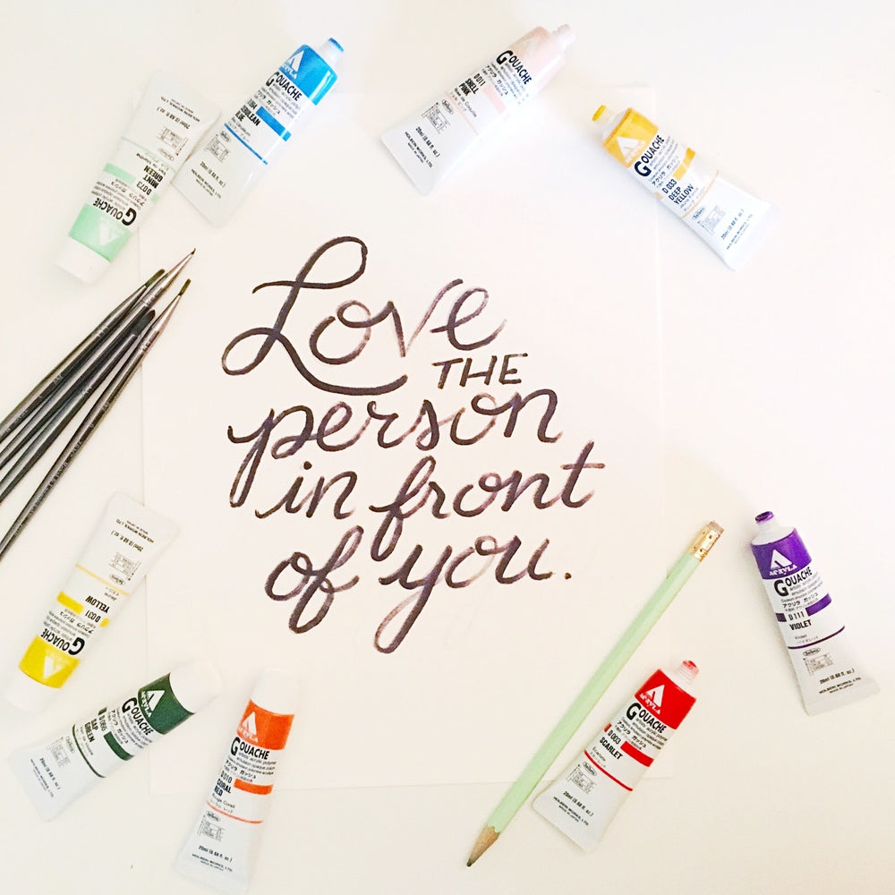 """Love the Person In Front Of You"" Art Print"