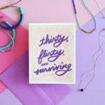 Thirty Flirty Surviving