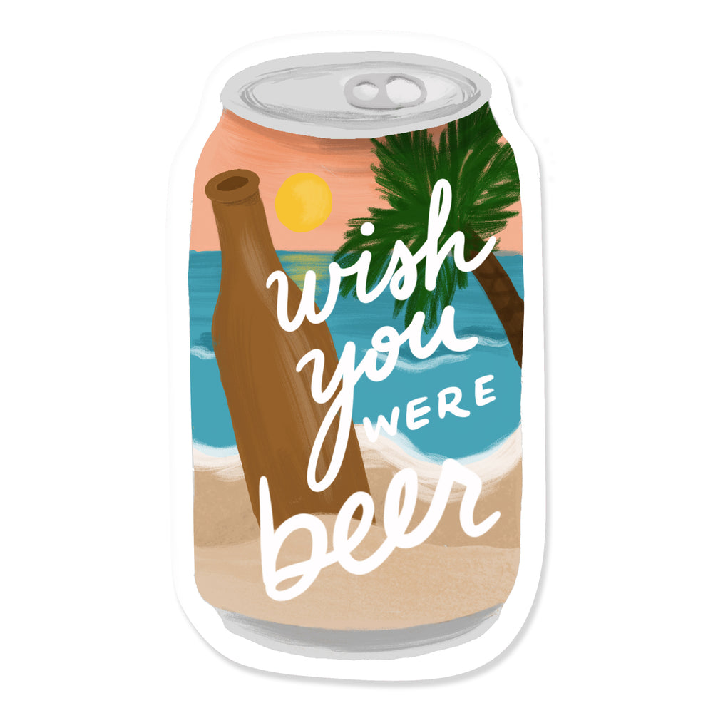 Wish You Were Beer Sticker