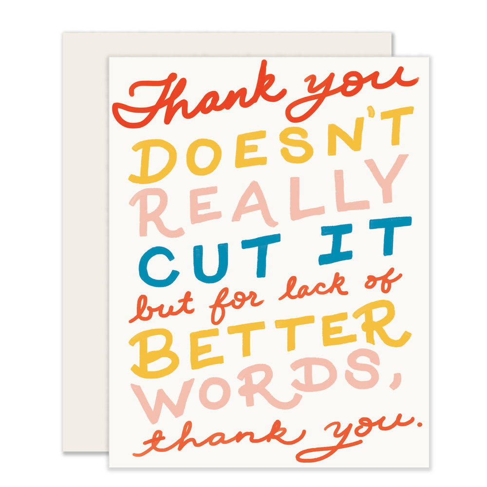Thank You Doesn't Cut It