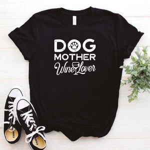 Camisa estampada tipo T- shirt Dog Mother wine lover