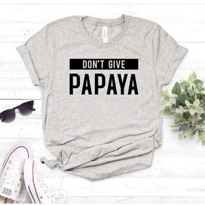 Camisa estampada tipo T- shirt DONT GIVE PAPAYA