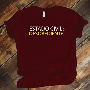 Camisa estampada unisex tipo T-shirt Estado civil desobediente