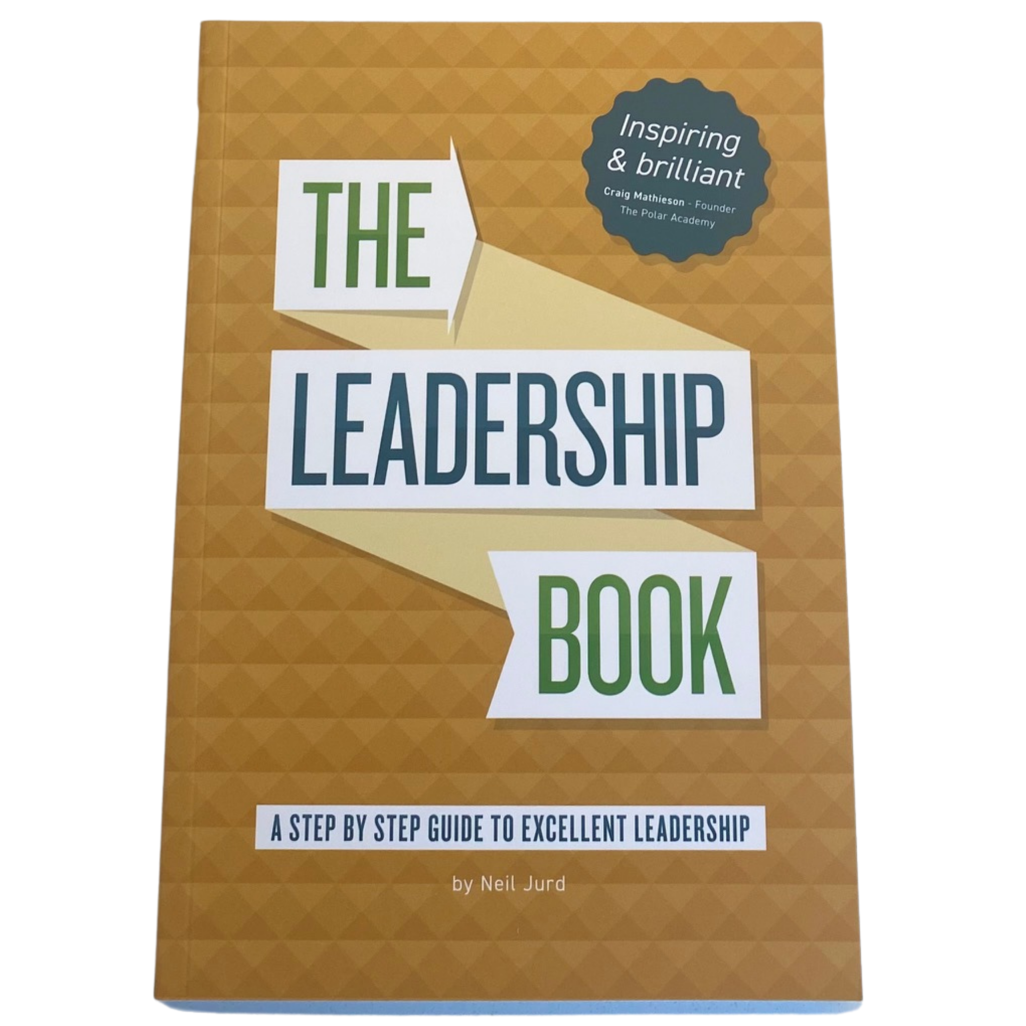 Book- The Leadership Book - Neil Jurd