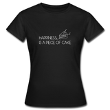 Happiness is a piece of cake - Frauen T-Shirt - Schwarz