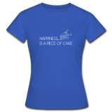 Happiness is a piece of cake - Frauen T-Shirt - Royalblau