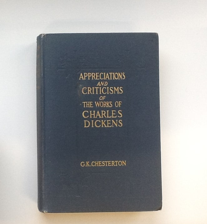 Appreciations and Criticisms of Works of Charles Dickens
