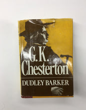 Load image into Gallery viewer, G. K. Chesterton (A biography)
