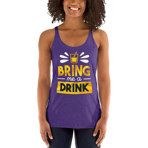 Drink Quote Women's Racerback Tank - KiS and Plush