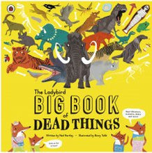 Load image into Gallery viewer, The Ladybird Big Book of Dead Things