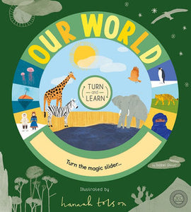 Turn and Learn Our World