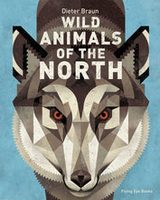 Load image into Gallery viewer, Wild Animals of the North - Dieter Braun