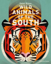 Load image into Gallery viewer, Wild Animals of the South - Dieter Braun
