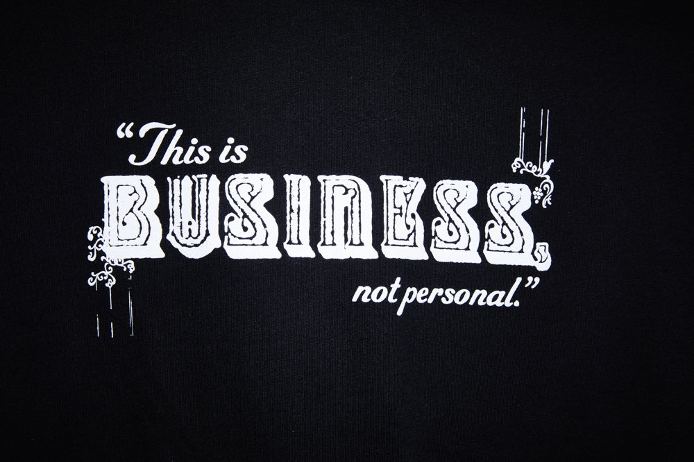BUSINESS - LONG SLEEVE T