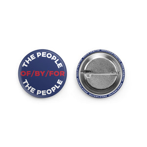 of by for the people pinback button