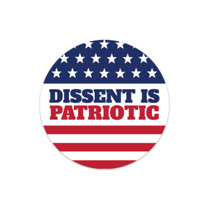 dissent is patriotic round bumper sticker