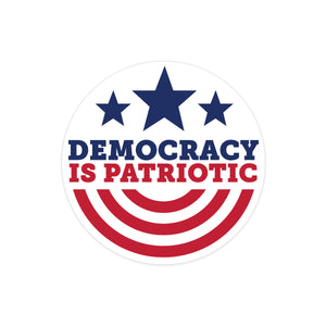 DEMOCRACY IS PATRIOTIC Bumper Stickers