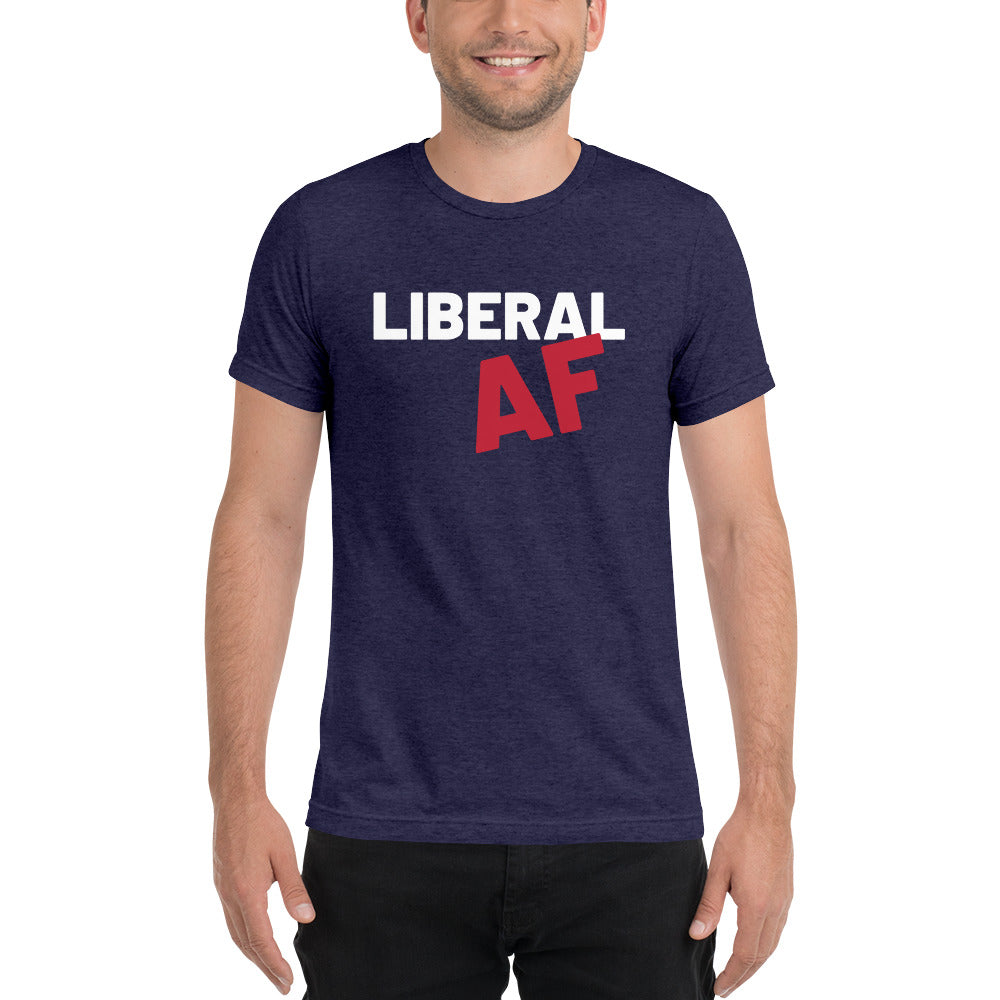 Liberal AF: T-Shirt on a man