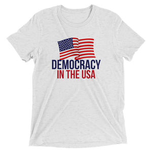 DEMOCRACY IN THE USA Unisex T-Shirt