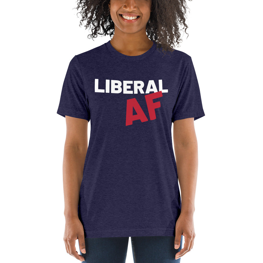 Liberal AF: T-Shirt on a woman