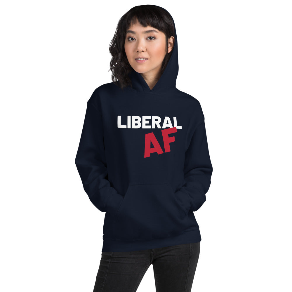 Liberal AF: Sweatshirt on a woman