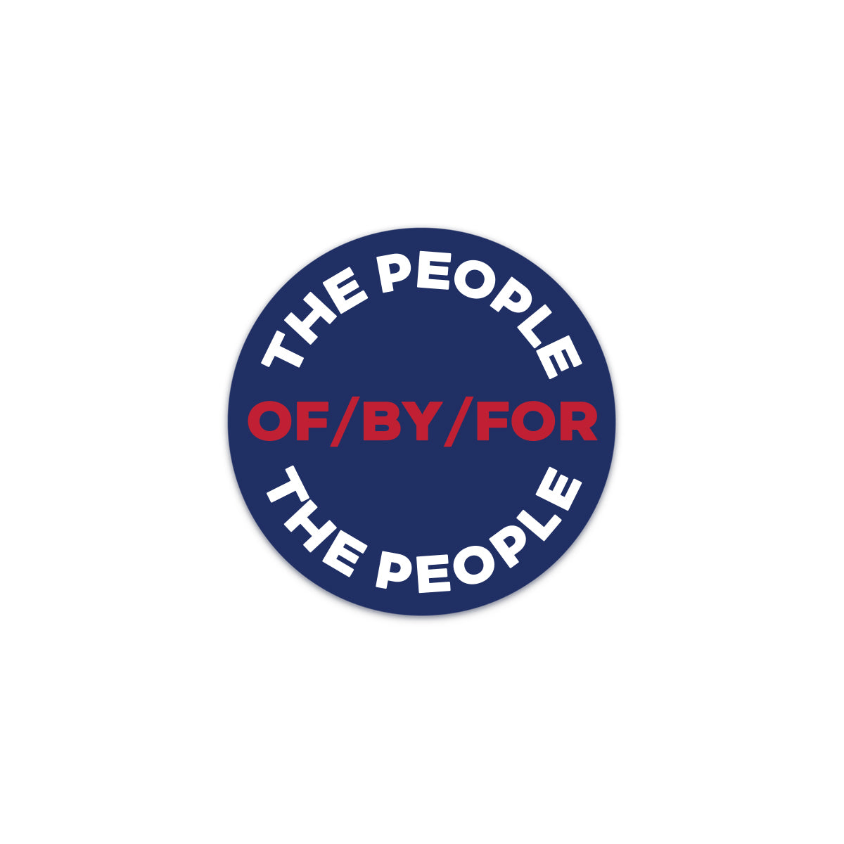 of by for the people decal sticker