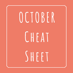 Chilled October Cheat Sheet