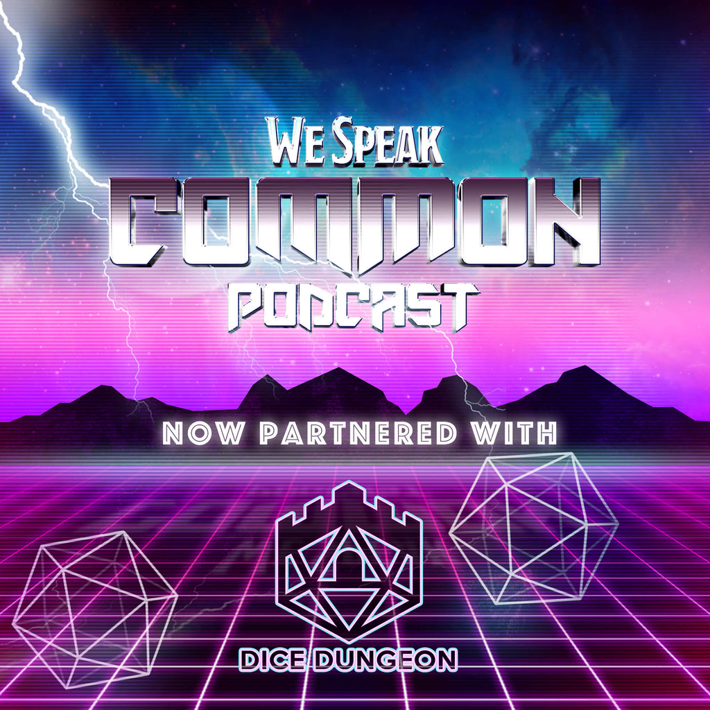 Dice Dungeon & We Speak Common Join Forces!