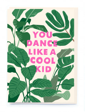 Noi BL008 Dance Like a Cool Kid Card