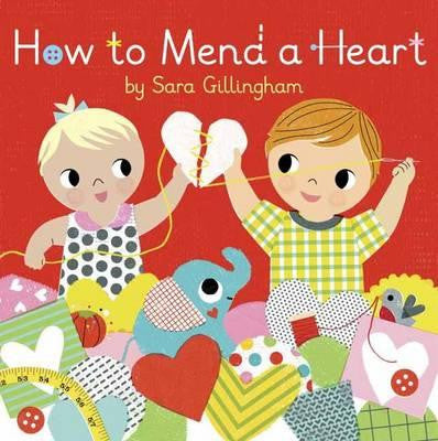 How to Mend a Heart by Sara Gillingham - My Messy Room