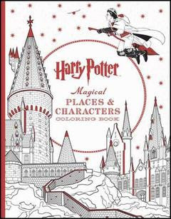 Harry Potter : Magical Places & Character Colouring Book - My Messy Room
