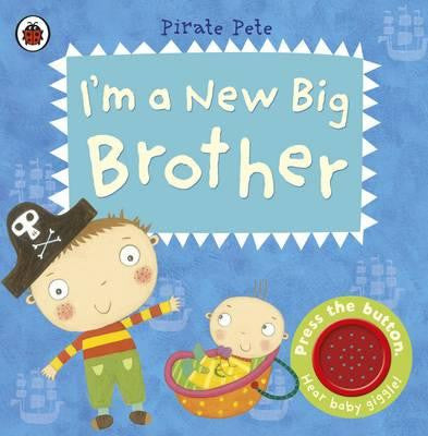 Pirate Pete: I'm a New Big Brother by Amanda Li - My Messy Room