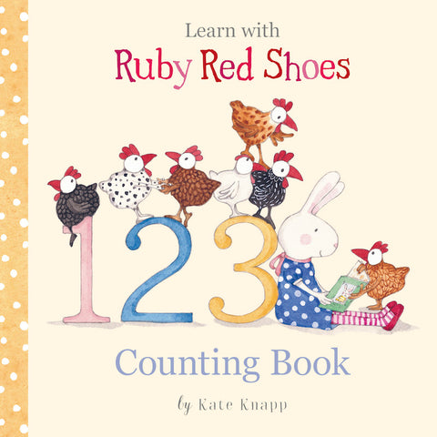 Learn With Ruby Red Shoes 123 Counting Book