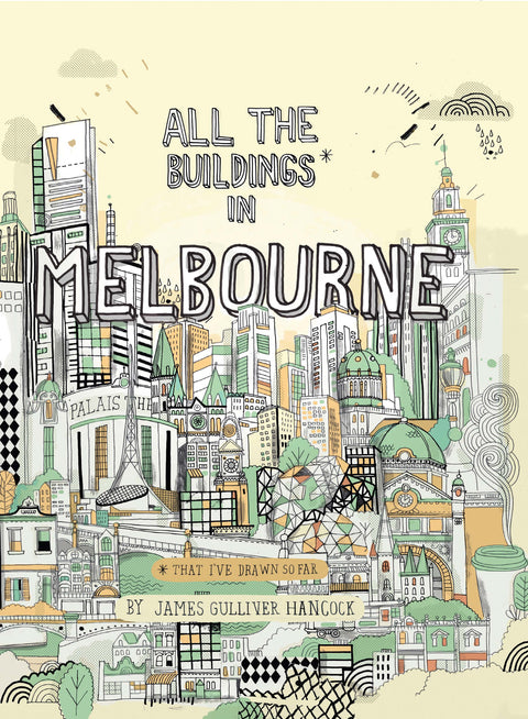 All The Buildings in Melbourne by James Gulliver-Hancock - My Messy Room